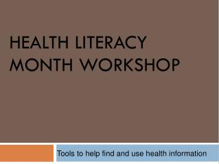 Health Literacy  Month Workshop