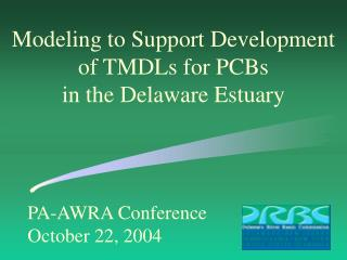 PA-AWRA Conference October 22, 2004