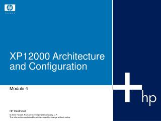 XP12000 Architecture and Configuration