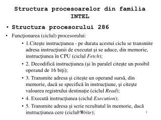 Structura procesoarelor din familia INTEL