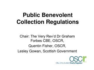 Public Benevolent Collection Regulations