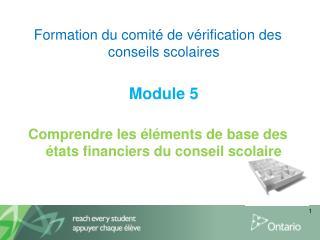 Formation du comité de vérification des conseils scolaires Module5