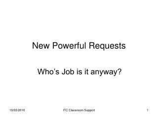 New Powerful Requests