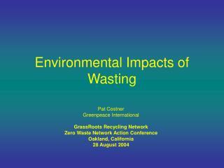 Environmental Impacts of Wasting
