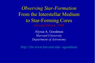 Observing Star-Formation From the Interstellar Medium to Star-Forming Cores On-Line Version, 1999
