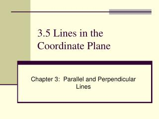 3.5 Lines in the Coordinate Plane