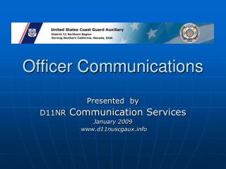 Officer Communications
