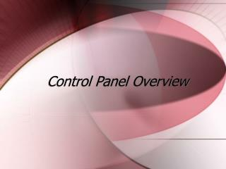 Control Panel Overview