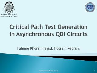 Critical Path Test Generation in Asynchronous QDI Circuits