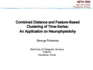 Combined Distance and Feature-Based  Clustering of Time-Series: An Application on Neurophysiolohy