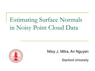 Estimating Surface Normals in Noisy Point Cloud Data