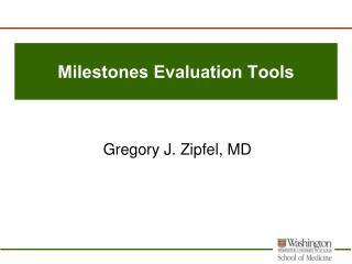 Milestones Evaluation Tools