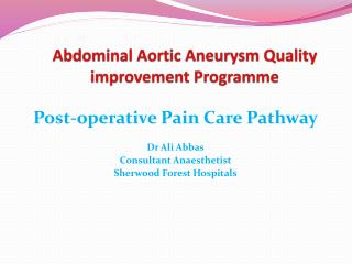Abdominal Aortic Aneurysm Quality improvement Programme