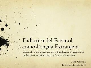 Did�ctica del Espa�ol como Lengua Extranjera