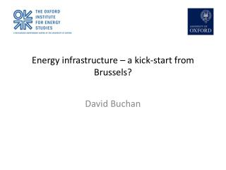 Energy infrastructure – a kick-start from Brussels?