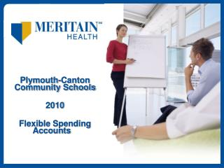 Plymouth-Canton Community Schools 2010 Flexible Spending Accounts
