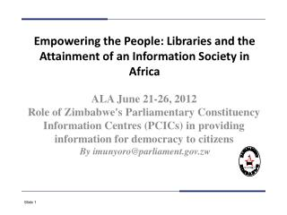 Empowering the People: Libraries and the Attainment of an Information Society in Africa
