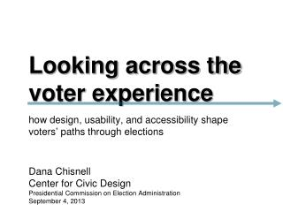 Looking across the voter experience