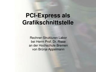 PCI-Express als Grafikschnittstelle