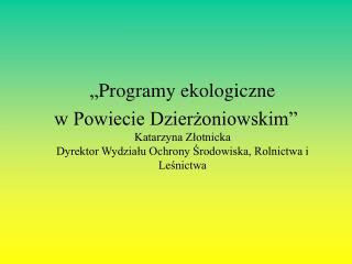 """""""Programy ekologiczne"""
