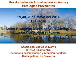5tas Jornadas de Actualizaci�n en Asma y Patolog�as Prevalentes 29,30,31 de Mayo del 2014
