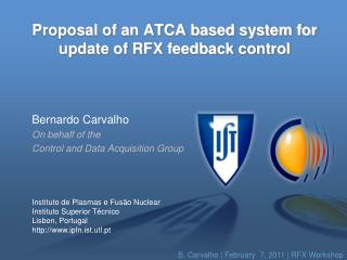 Proposal of an ATCA based system for update of RFX feedback control