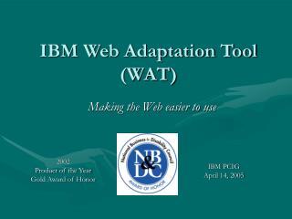 IBM Web Adaptation Tool (WAT)