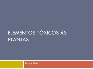 Elementos tóxicos às plantas