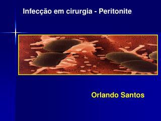 Infecção em cirurgia - Peritonite