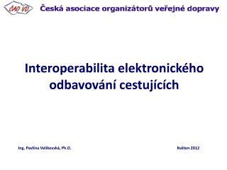 Interoperabilita elektronického odbavování cestujících