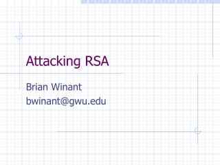 Attacking RSA