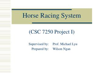 Horse Racing System