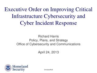 Executive Order on Improving Critical Infrastructure Cybersecurity and  Cyber Incident Response