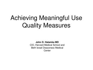 Achieving Meaningful Use Quality Measures