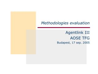 Methodologies evaluation
