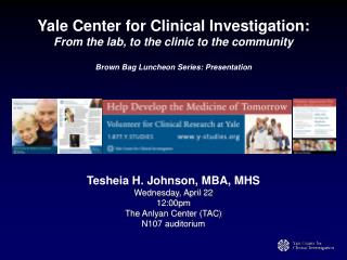 Yale Center for Clinical Investigation:  From the lab, to the clinic to the community