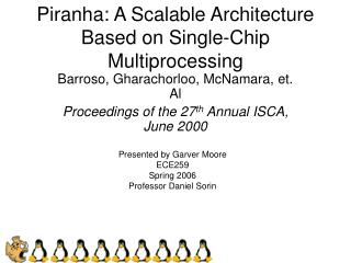 Piranha: A Scalable Architecture Based on Single-Chip Multiprocessing