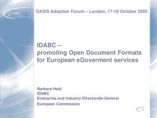 IDABC –  promoting Open Document Formats  for European eGoverment services