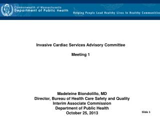 Invasive Cardiac Services Advisory Committee  Meeting 1