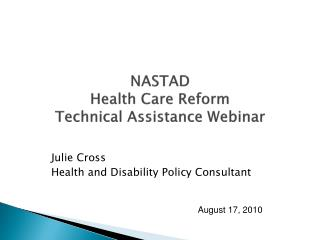 NASTAD  Health Care Reform  Technical Assistance Webinar