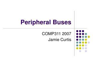 Peripheral Buses