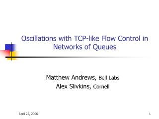 Oscillations with TCP-like Flow Control in Networks of Queues
