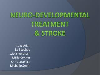 Neuro-Developmental Treatment  Stroke