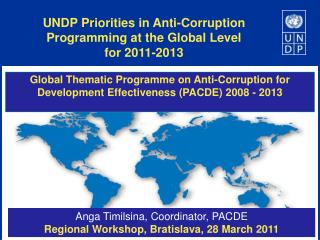 UNDP Priorities in Anti-Corruption Programming at the Global Level  for 2011-2013