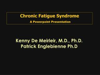 Chronic Fatigue Syndrome  A Powerpoint Presentation