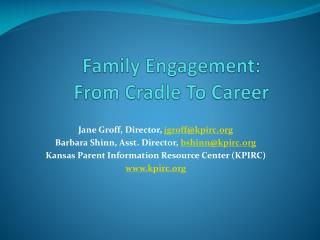 Family Engagement:  From Cradle To Career
