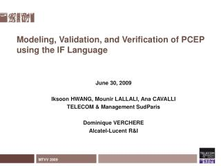 Modeling, Validation, and Verification of PCEP using the IF Language