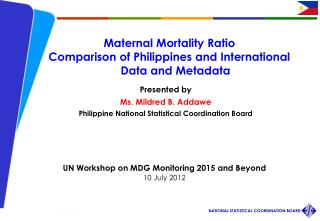 Maternal Mortality Ratio Comparison of Philippines and International  Data and Metadata