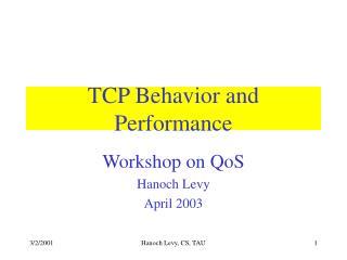 TCP Behavior and Performance