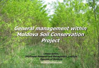 General management within Moldova Soil Conservation Project